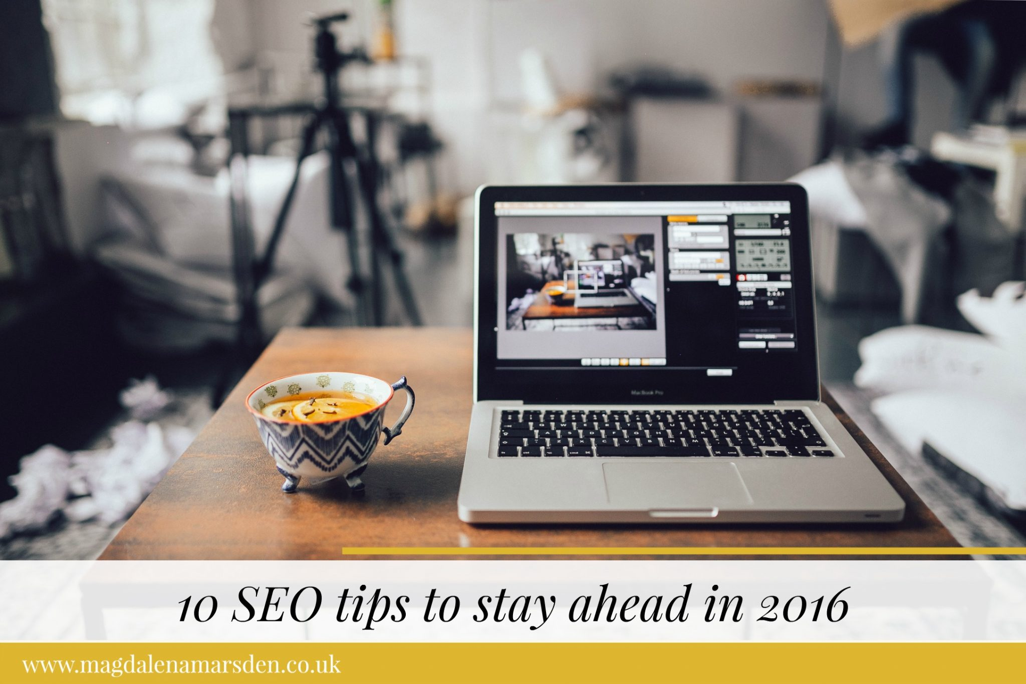 10 seo tips to stay ahead in 20161