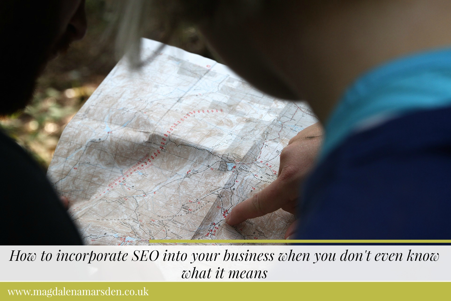 How to incorporate SEO into your business when you don't even know that it means